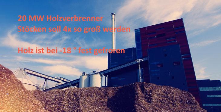 Ähnlich könnte Stöcken als Biomasse-KW aussehen (x4 ~ 80 MW)?